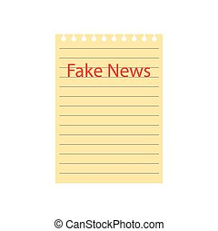 notebook yellow paper sheet with fake news text