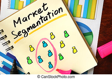 Notepad with market segmentation. Selected segment of...