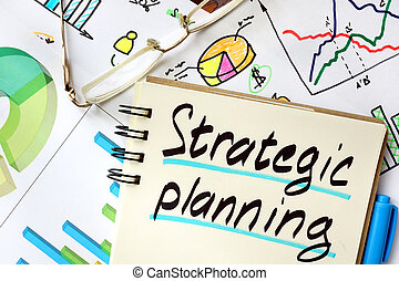 strategic planning - Notepad with sign strategic planning on...