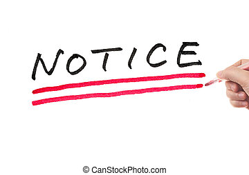 Notice - Hand writing notice word on white board