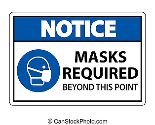 Notice Masks Required Beyond This Point Sign Isolate On ...