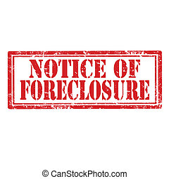 Notice Of Foreclosure-stamp - Grunge rubber stamp with text...