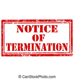 Notice Of Termination-stamp - Grunge rubber stamp with text...