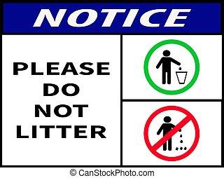 notice ,please do not litter icon logo sticker sign,symbol