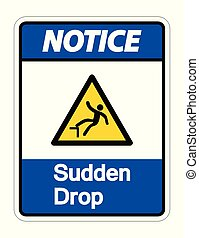 Notice Sudden Drop Symbol Sign On White Background, Vector Illustration