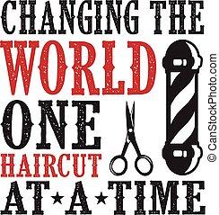 notieren, haarschnitt, eins, herrenfriseur, welt, ändern, saying.