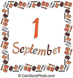 notizbücher, inschrift, kompasse, quadrat, vector., säcke, september, kugelschreiber, rahmen, schule, herrscher, 1, hintergrund., bleistifte, weißes, banner, aktentaschen, lehrbücher