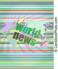 notizie, digitale, concept:, schermo, premere, parole, mondo