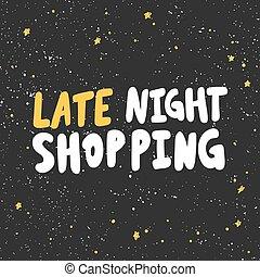 notte, lettering., cartone animato, vettore, illustrazione, disegnato, shopping., tardi, mano