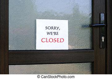 nous, fermé, désolé