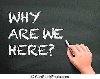 nous, pourquoi, mots, main, ici, écrit