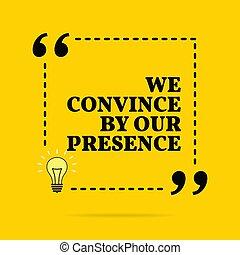 nous, simple, presence., motivation, quote., vecteur, ...
