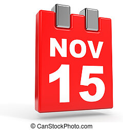 November 15. Calendar on white background. 3D illustration.