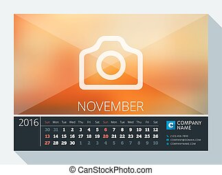 November 2016. Vector Stationery Design. Print Template. Desk Calendar for 2016 Year. Place for Photo, Logo and Contact Information. Week Starts Sunday