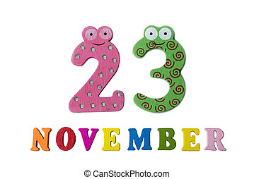 November 23 on white background, numbers and letters.