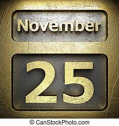 november 25 golden sign