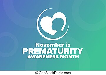 November is Prematurity Awareness Month concept. Template for background, banner, card, poster with text inscription. Vector EPS10 illustration