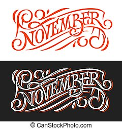 November vintage lettering on chalkboard. Lettering on white and black background. Vector template for banner, greeting card, poster, print design. Banner in retro style. Vector illustration.