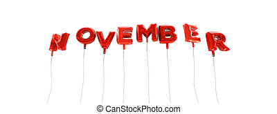 NOVEMBER - word made from red foil balloons - 3D rendered.