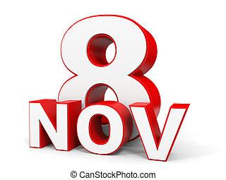 noviembre, 8., 3d, texto, blanco, fondo.