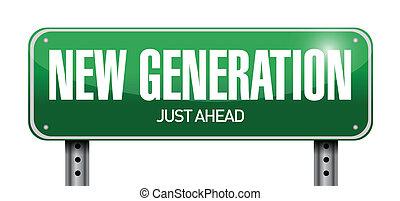 novo, geração, sinal estrada, ilustração, desenho