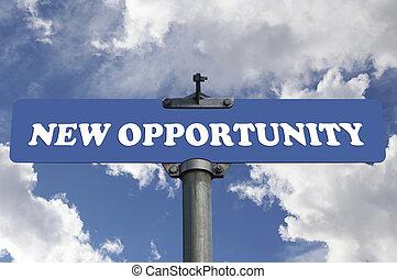 novo, oportunidade, sinal estrada