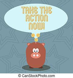 now., 概念, instantly., テキスト, 即時, 即座に, 始めなさい, 意味, 取得, 行為, 行動, 手書き