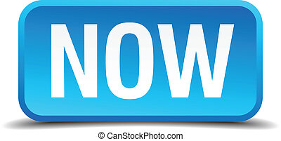Now blue 3d realistic square isolated button