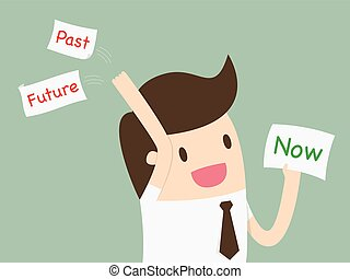 """Businessman choosing a card with word """"Now"""" and throw away the past and future"""