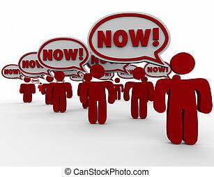 Now Customer Demand Speech Bubbles Urgent Need Fast Response...