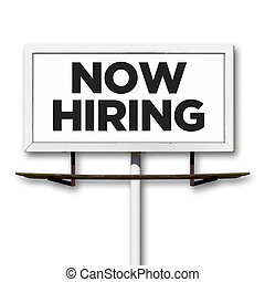 Now Hiring Billboard Sign on White Background