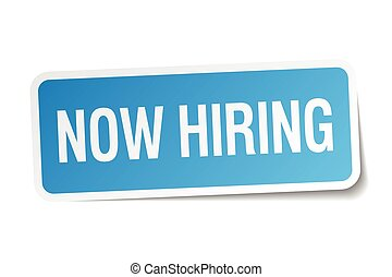 now hiring blue square sticker isolated on white