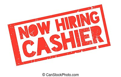 Now Hiring Cashier rubber stamp. Grunge design with dust...
