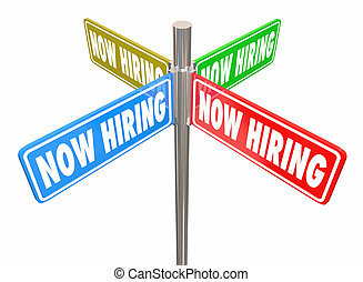 Now Hiring Help Wanted Jobs Open Positions Signs 3d Illustration