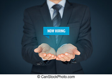 Now hiring - human resources concept. Businessman...