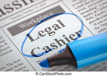 Now Hiring Legal Cashier. 3D.
