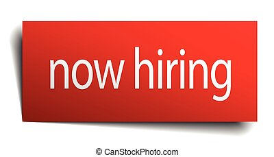 now hiring red square isolated paper sign on white