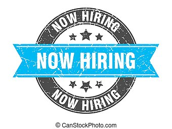 now hiring round stamp with turquoise ribbon. now hiring