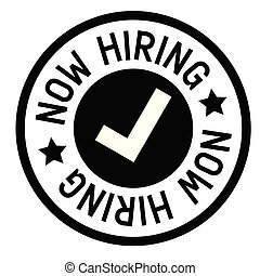 now hiring stamp on white