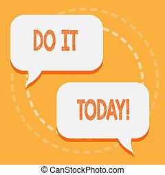 now., lavorativo, inizio, testo, esposizione, esso, segno, needed, qualcosa, foto, concettuale, today.