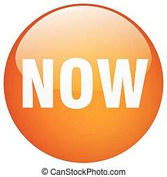 now orange round gel isolated push button