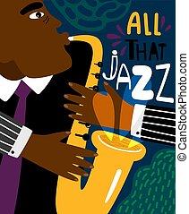 nowoczesny, poster., afrykanin, klub, instrumentować, jazz, rówieśnik, clubbing, lotnik, muzyka, noc, styl, plakat, blues, saksofonista, narzędzie pracy łupkarza, człowiek