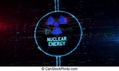 Nuclear energy symbol hologram in electric circle - Nuclear...