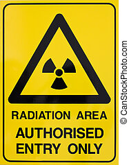 Nuclear radiation warning sign - Nuclear radiation or...