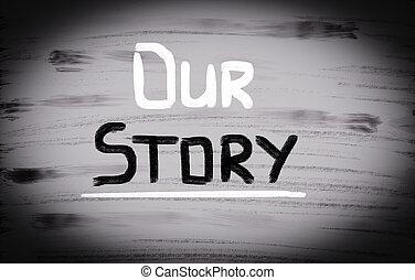 nuestro, historia, concepto