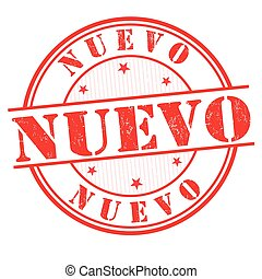 Nuevo (new) sign or stamp - Nuevo (new) grunge rubber stamp ...