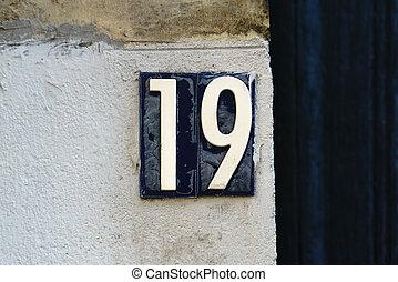 Number 19 - House number nineteen (19)