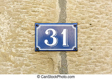 Number 31 - House number thirty one (31)