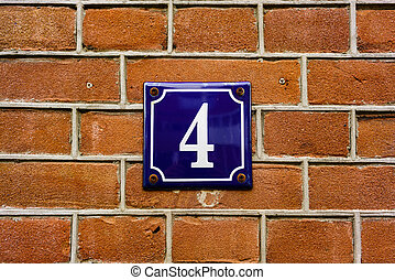 Number 4 - House number four (4)