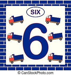 Number 6 (six), card. Learning numbers with transport, dump truck. Educational game for children.